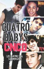 CNCO Cuatro Babys (YAOI) by Alina_cncowner