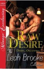 Série Desire/ Oklahoma 6- Desejo Cru by ThaynannSousa