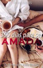 365 DIAS PARA SER AMADA by ThainaBenites