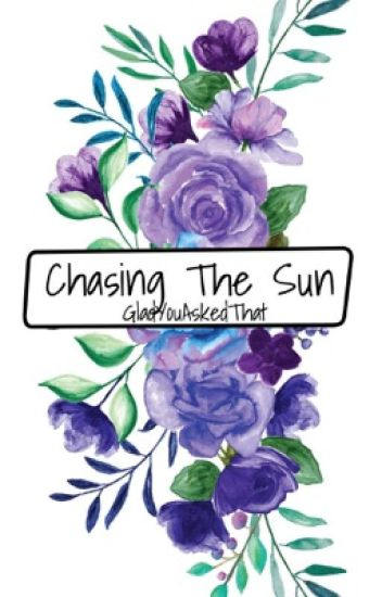Chasing The Sun || Tyler Joseph [completed]