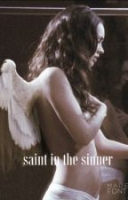 The Saint In The Sinner. by yxngmvmii