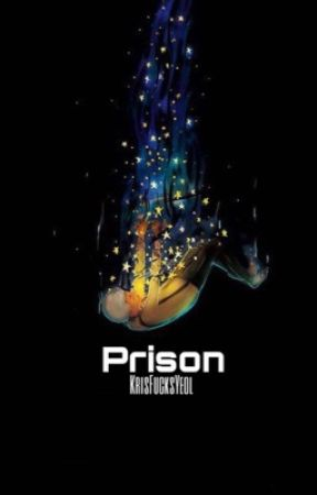 Prison -قيد التعديل by KrisFucksYeol