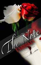 The Note: Unbroken by doeneseya