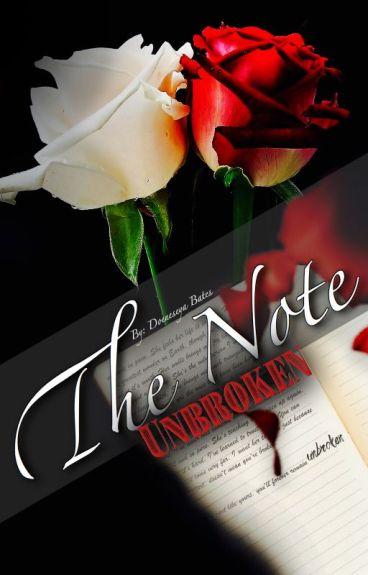 The Note: Unbroken by doeneseya