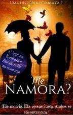 Me Namora? [DISPONÍVEL ATÉ 25/10] by MayaGomes3