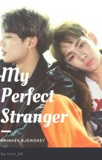 My Perfect Stranger [ MINKEY || TRADUCCIÓN ] by sunji_24
