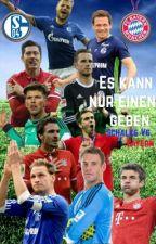 Es kann nur einen geben -Schalke vs. Bayern by Lu_Mi_