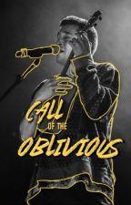 Call Of The Oblivious ✔ Joshler by kkeithkoganee
