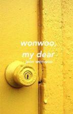 wonwoo, my dear by seoulfighters