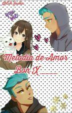 Melodía de Amor Bon × ___  by DO-Satansoo12