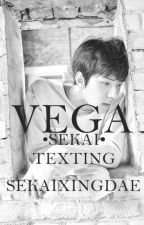 Vega // Sekai Texting by jongazm