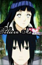 Believe Me by MiyumiAnata