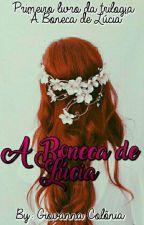 A Boneca de Lúcia by GiovannaColonia