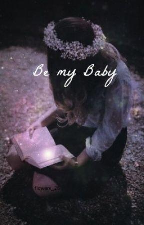 Be my Baby || chris x eva by flowers_26