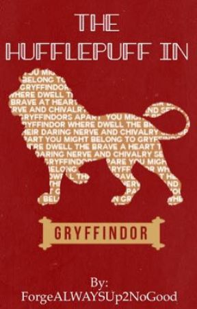 The Hufflepuff in Gryffindor [Harry Potter] - Blame Snape
