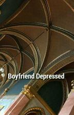 Boyfriend Depressed. by nxcturns