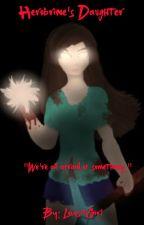 Herobrine's Daughter 🔥☄️💥 {ON HOLD} by LovesitGirl