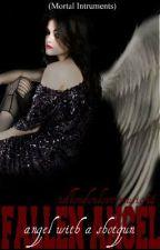Fallen Angel- Angel With a Shotgun (Mortal Instruments) by idlondonlovermusic54