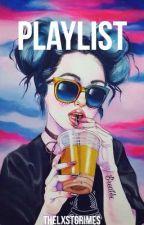 PLAYLIST; me by joeyselite