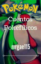 cuentos pokefilicos  by mrgae115