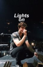 LIGHTS ON; SHAWN MENDES by Mendestwinkles