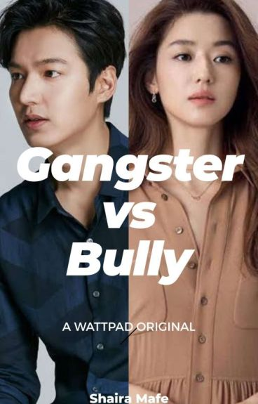 Gangster Vs Bully(completed)