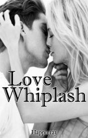 Love Whiplash by Happie123