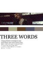 three words. + lee taeyong by H1GHRMUSIC