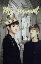 My servant | Chanbaek  by bcdwolf