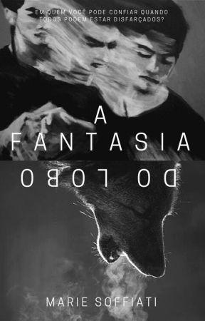 A Fantasia do Lobo by Marie-Soffiati