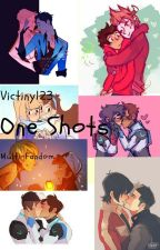 One Shot's!!! (Multi Fandom!!) by Victiny123