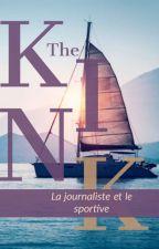 La journaliste et Le sportif ( Terminé ) by sarahloveuse124