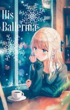 His Ballerina 'Viktor Nikiforov x Reader' by Faded_Sadness