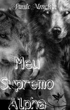 Meu Alpha Supremo  by PauloAlmeida1594