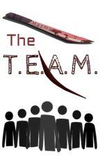 The T.E.A.M (DISCONT.) by BioHazmat