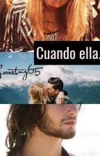 Cuando ella. by lmrtnz65