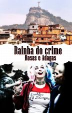 RAINHA DO CRIME - Rosas e Adagas by ops-ceci