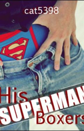His Superman Boxers. by cat5398