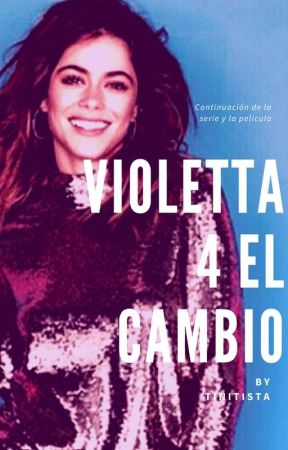 Violetta 4 el cambio by tinitista