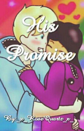 His Promise: A Garmau Fanfiction by _x_RoseQuartz_x_