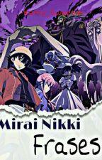 Mirai Nikki: Frases  TERMINADA  by -Katty_Sweetie-
