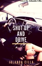Shut up and drive. by JolandaCilla