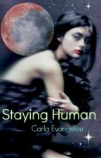 Staying Human by Onadustyrock