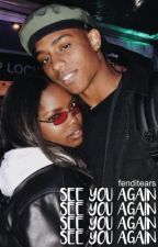 See You Again | Keith Powers & Ryan Destiny by g0ldkinks