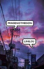 FragenistMedizin by LiniLou