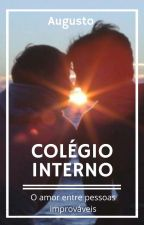 Colégio Interno (Romance Gay) by Augusto_wev