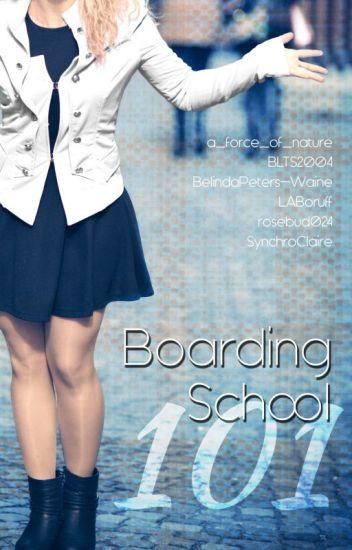 Boarding School 101