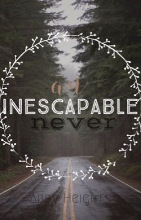 An Inescapable Never by alltheboysatnight