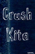 Crush Kita by aaljzbi