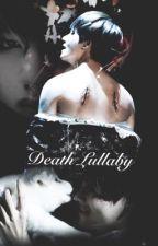تهويدة الموت by juliaxl